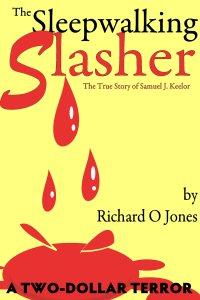 The Sleepwalking Slasher A Two-Dollar Terror #3